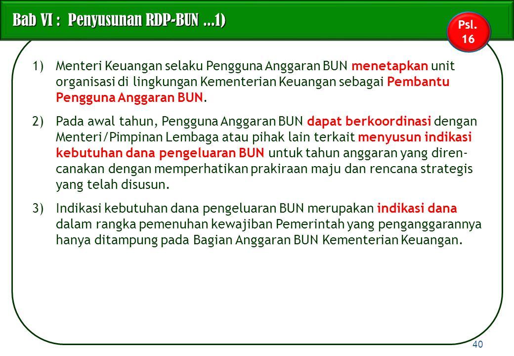 Bab VI : Penyusunan RDP-BUN ...1)