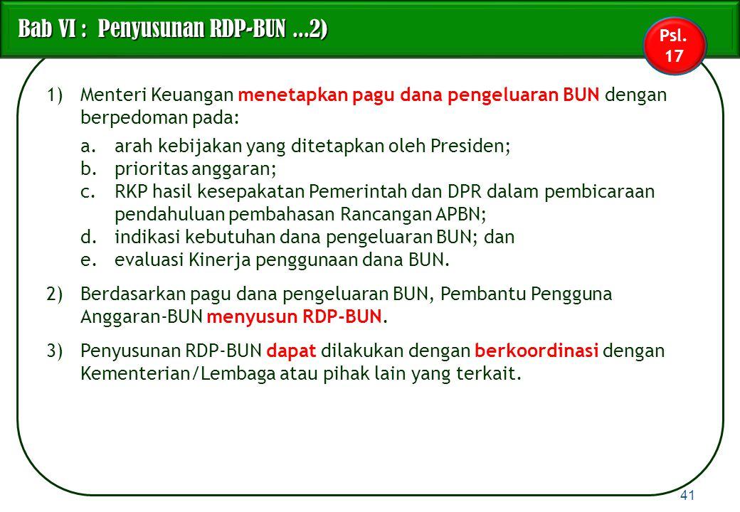 Bab VI : Penyusunan RDP-BUN ...2)