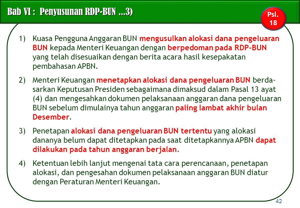 Bab VI : Penyusunan RDP-BUN ...3)