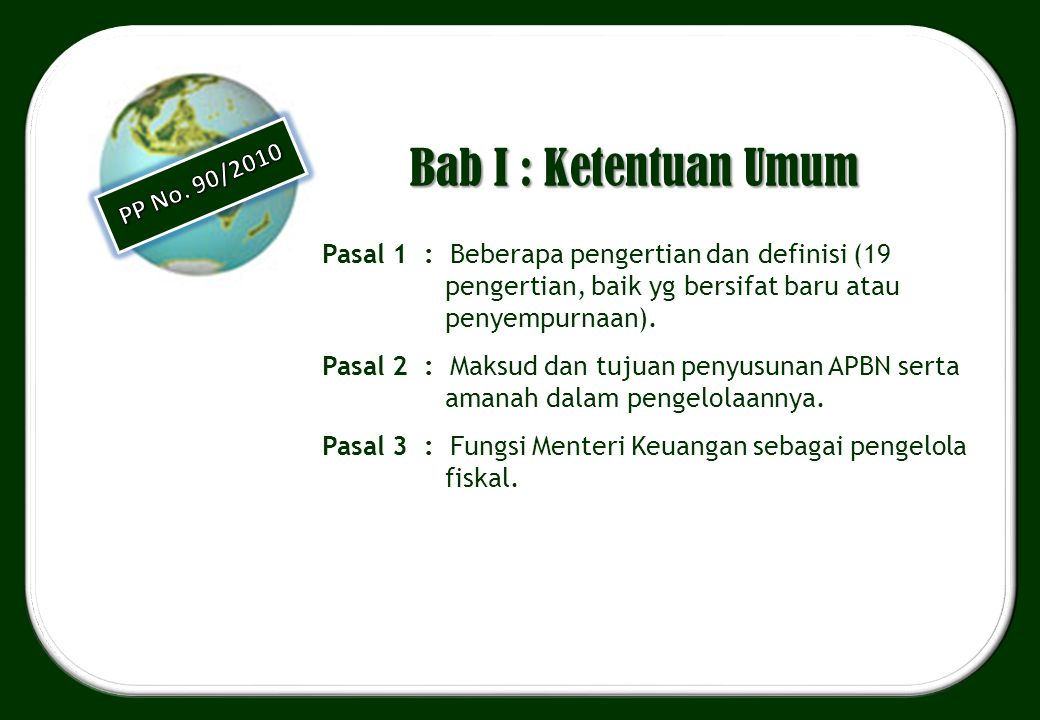 Bab I : Ketentuan Umum PP No. 90/2010