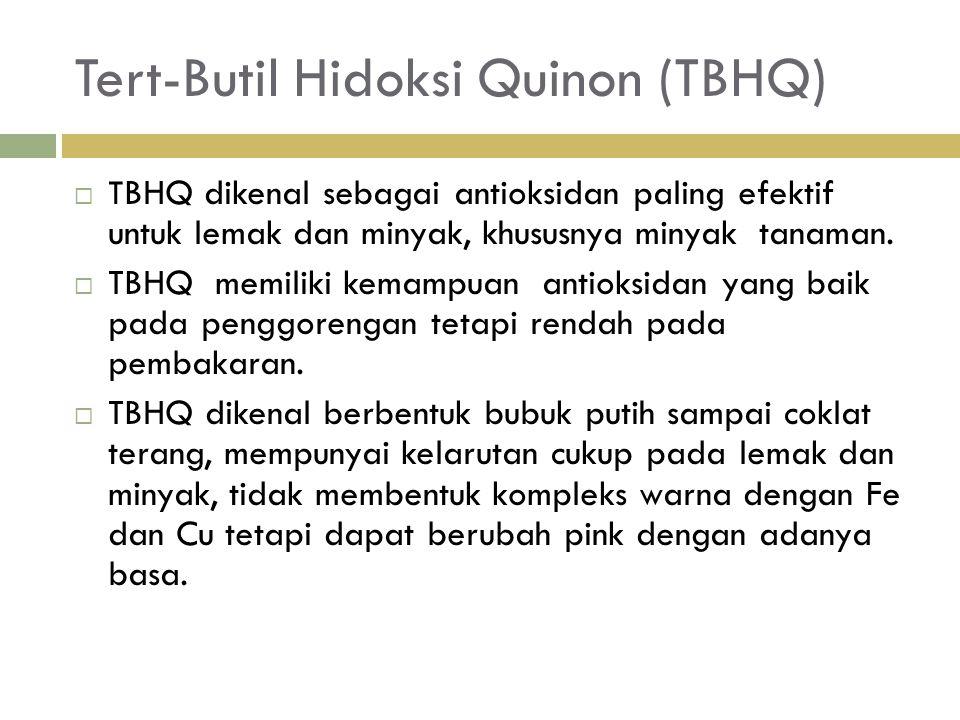 Tert-Butil Hidoksi Quinon (TBHQ)