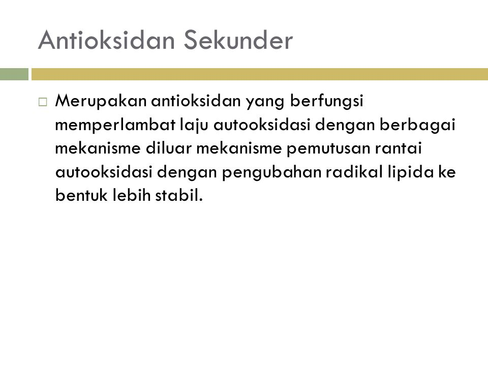 Antioksidan Sekunder
