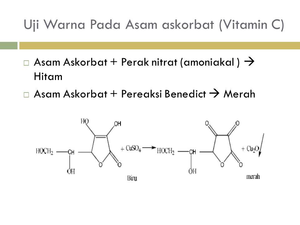 Uji Warna Pada Asam askorbat (Vitamin C)