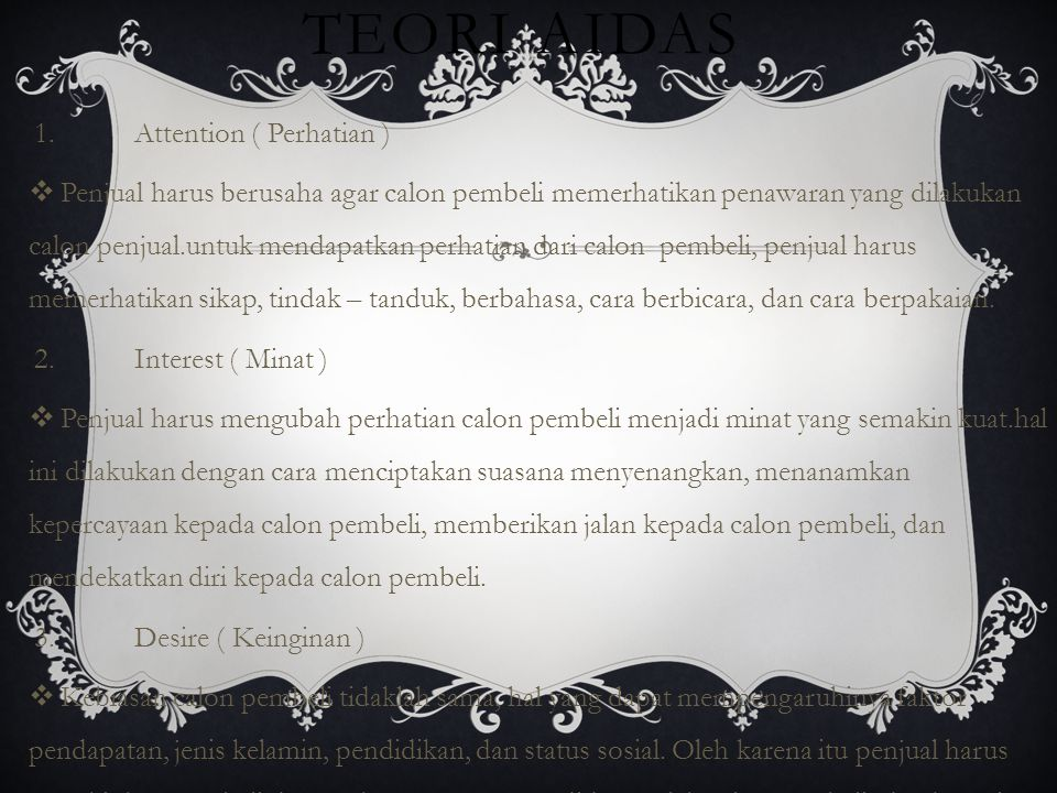 Teori AIDAS 1. Attention ( Perhatian )