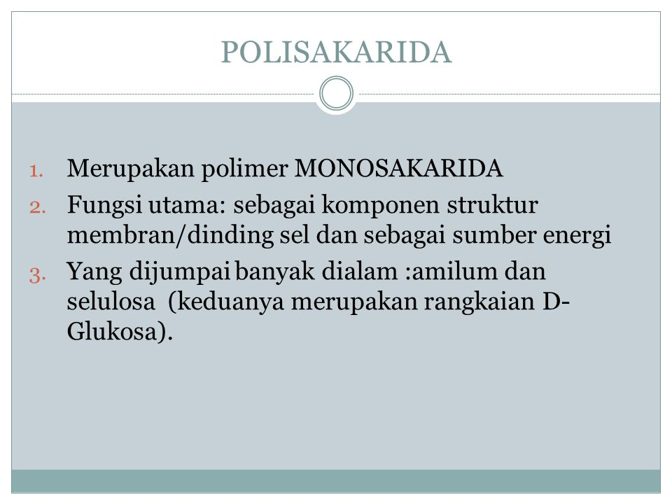 POLISAKARIDA Merupakan polimer MONOSAKARIDA
