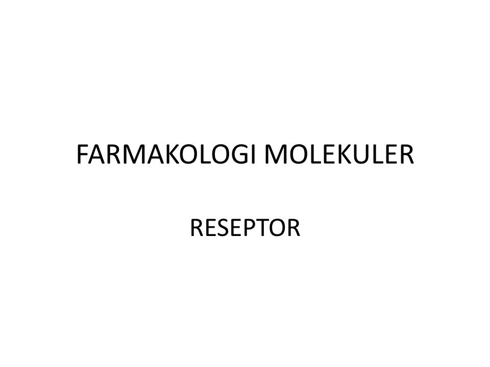 FARMAKOLOGI MOLEKULER