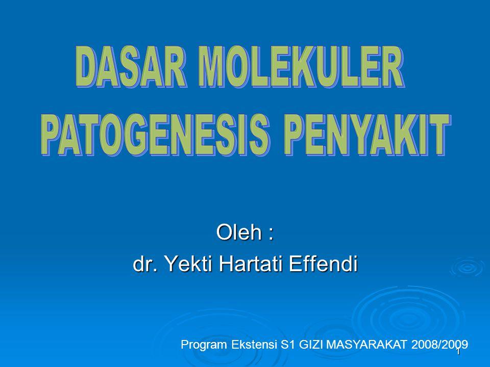 Oleh : dr. Yekti Hartati Effendi