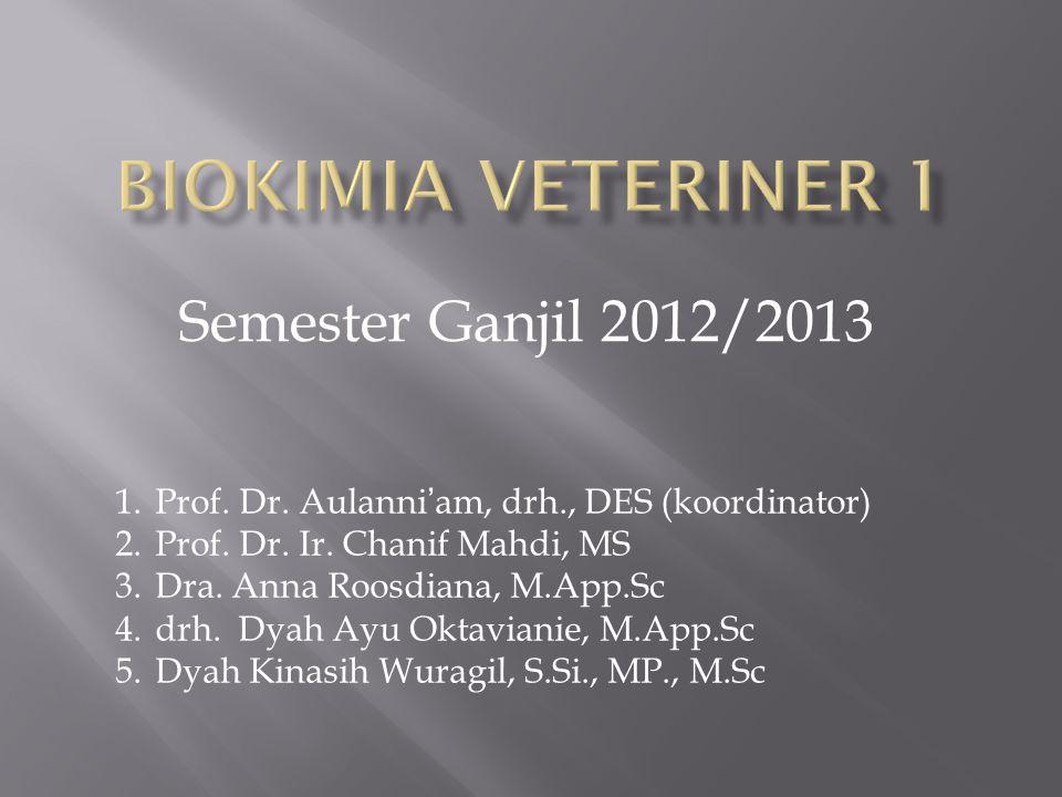 Biokimia Veteriner 1 Semester Ganjil 2012/2013