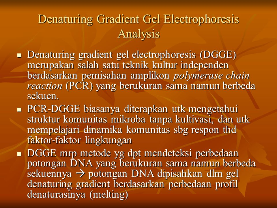 Denaturing Gradient Gel Electrophoresis Analysis