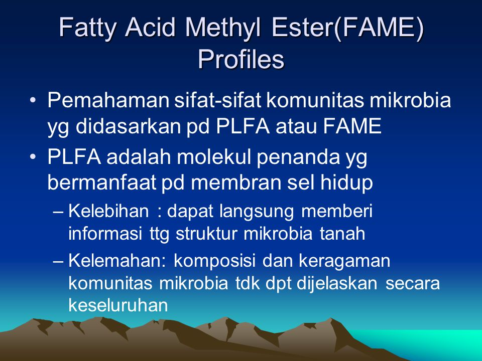 Fatty Acid Methyl Ester(FAME) Profiles