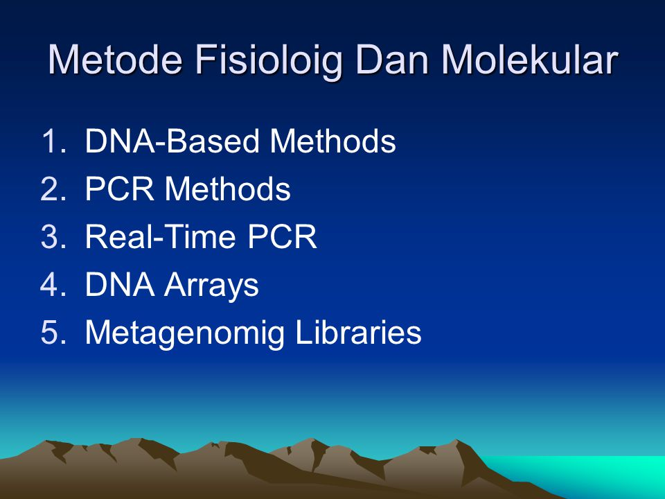 Metode Fisioloig Dan Molekular