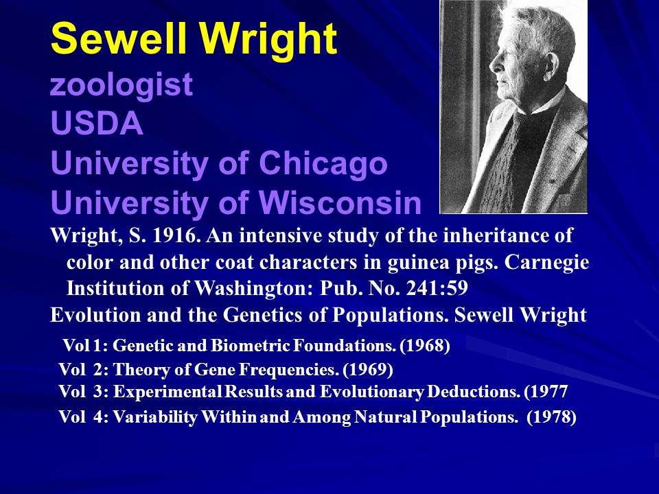 Sewell Wright zoologist USDA University of Chicago
