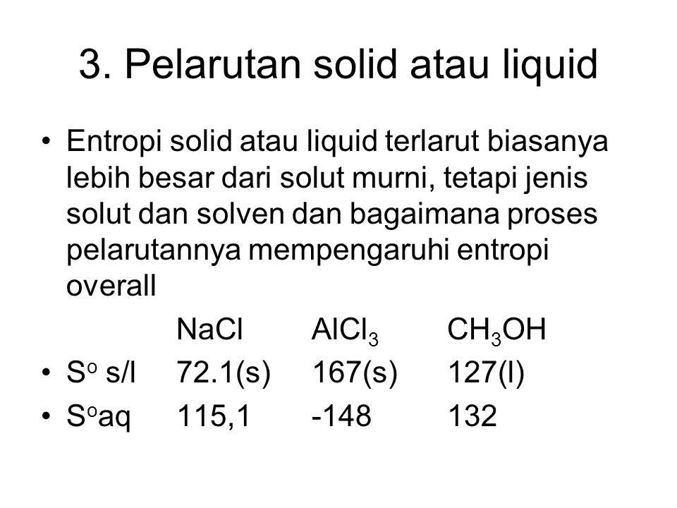 3. Pelarutan solid atau liquid