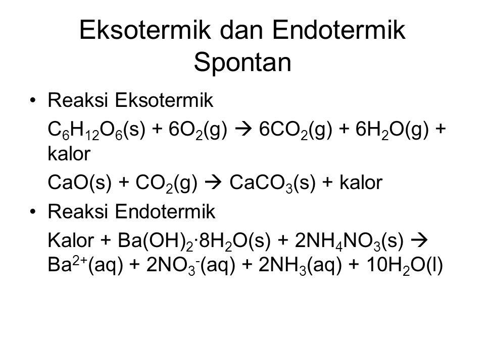 Eksotermik dan Endotermik Spontan