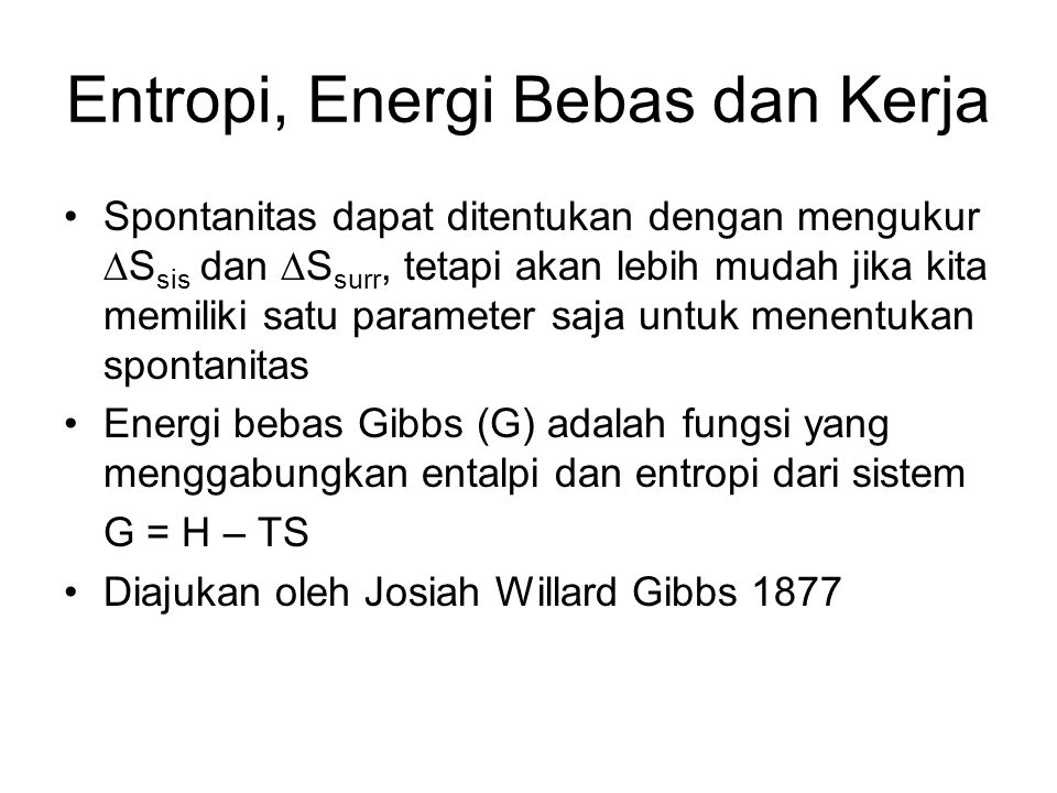 Entropi, Energi Bebas dan Kerja
