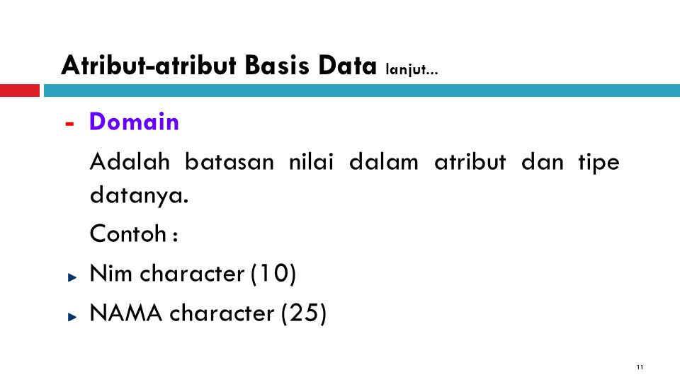 Atribut-atribut Basis Data lanjut...