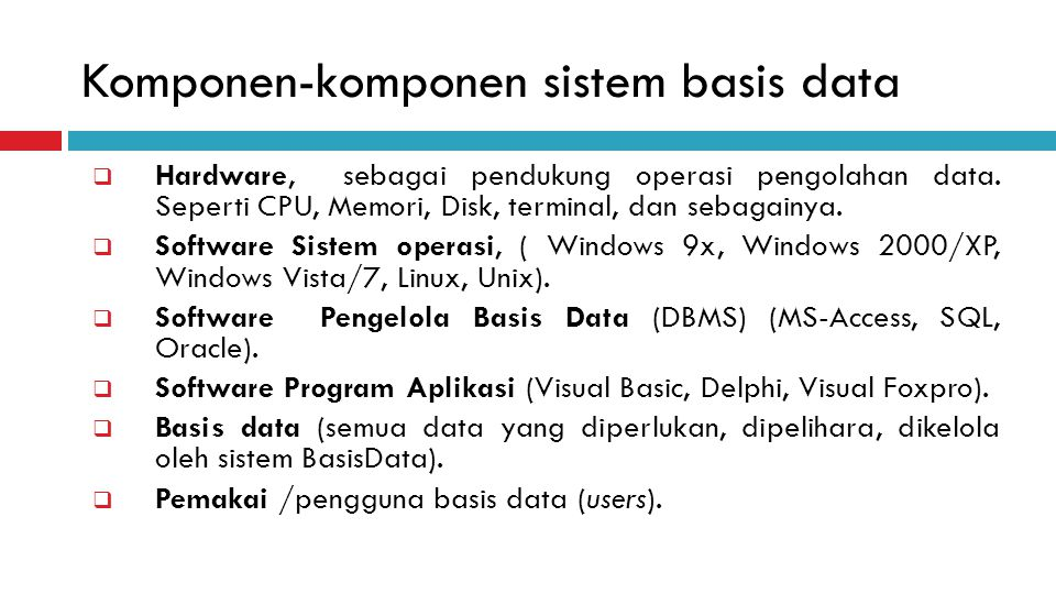 Komponen-komponen sistem basis data
