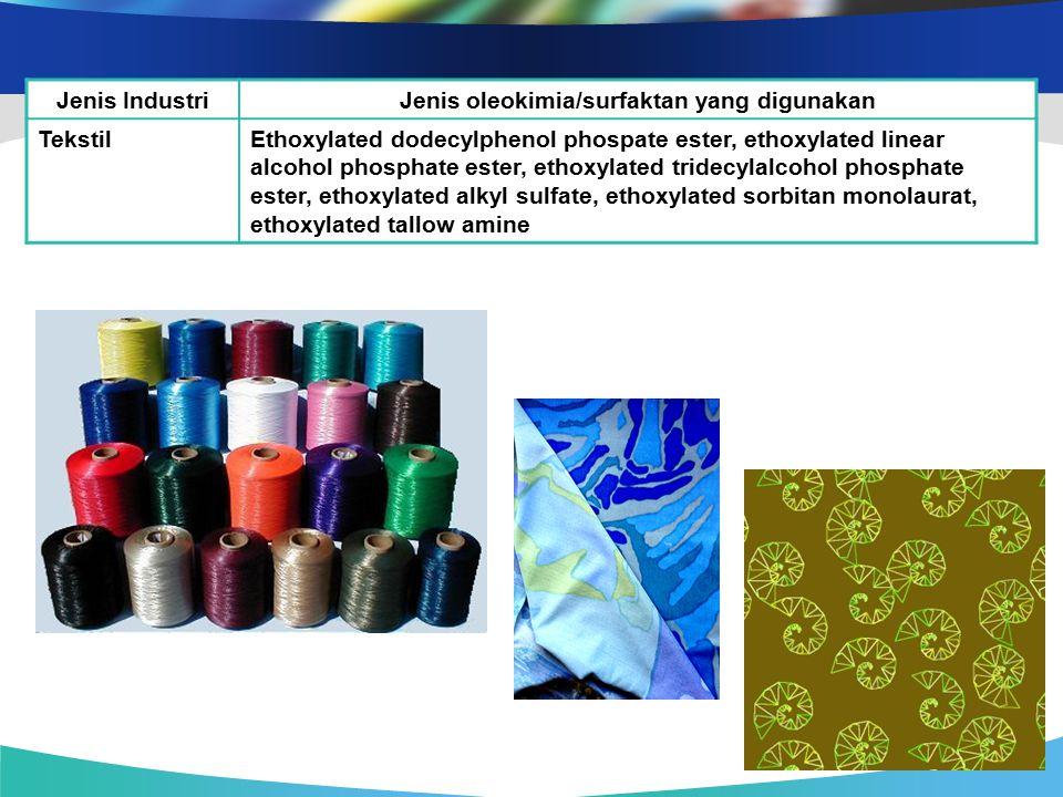 Jenis oleokimia/surfaktan yang digunakan