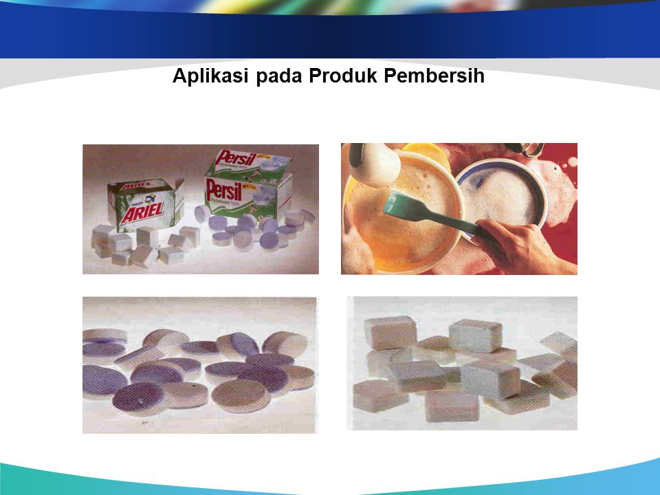 Aplikasi pada Produk Pembersih