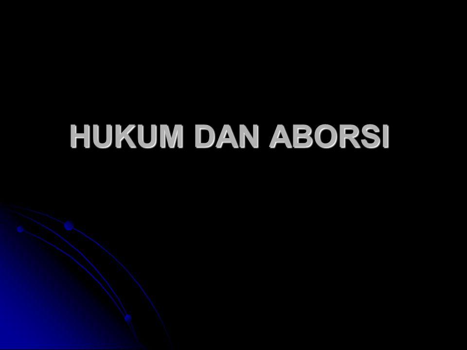 HUKUM DAN ABORSI