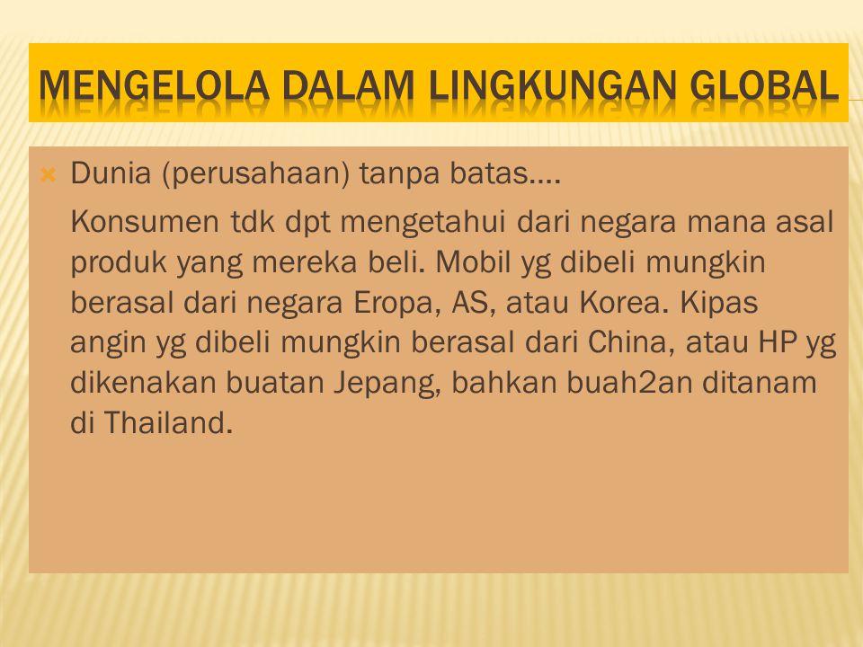 MENGELOLA DALAM LINGKUNGAN GLOBAL