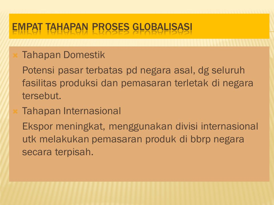 Empat TAHapan proses globalisasi