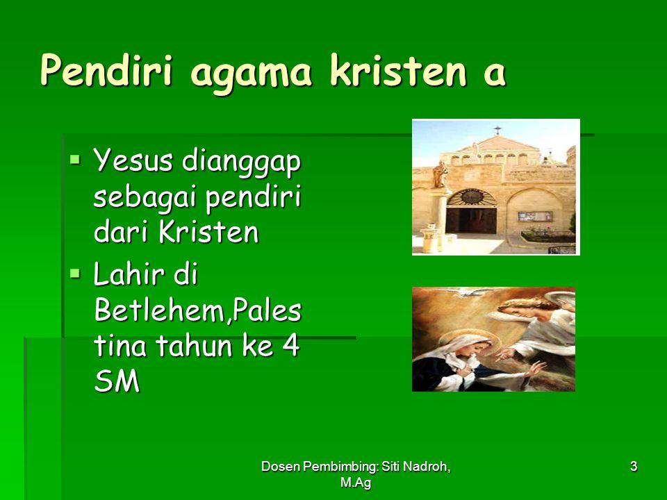 Pendiri agama kristen a