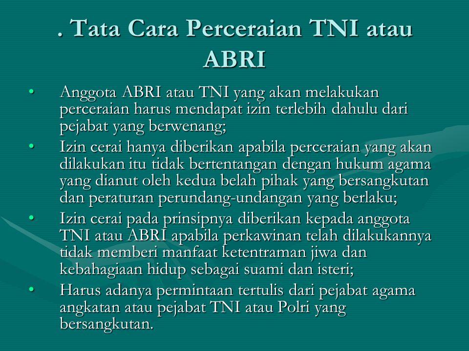 . Tata Cara Perceraian TNI atau ABRI