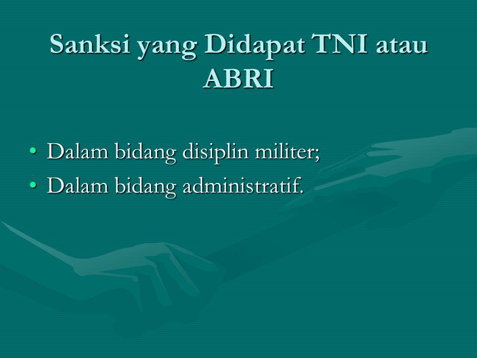Sanksi yang Didapat TNI atau ABRI
