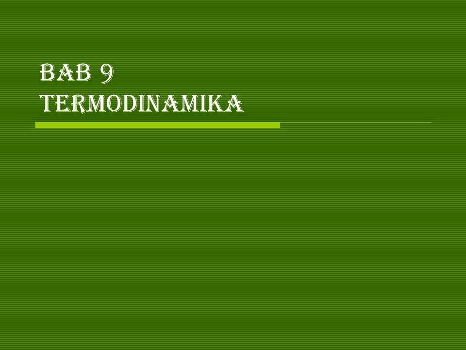 Bab 9 termodinamika