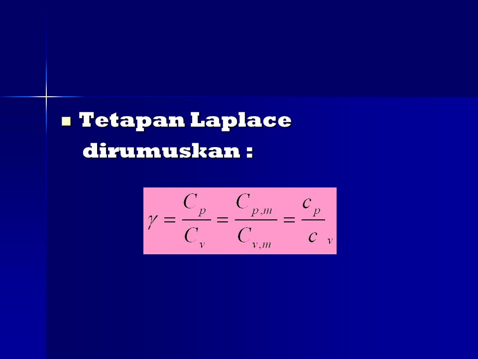 Tetapan Laplace dirumuskan :