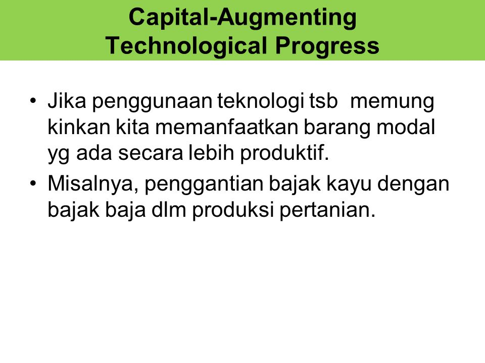 Capital-Augmenting Technological Progress