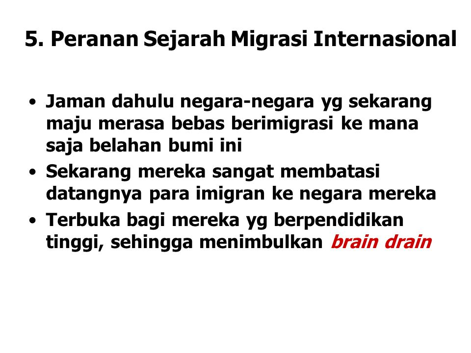 5. Peranan Sejarah Migrasi Internasional