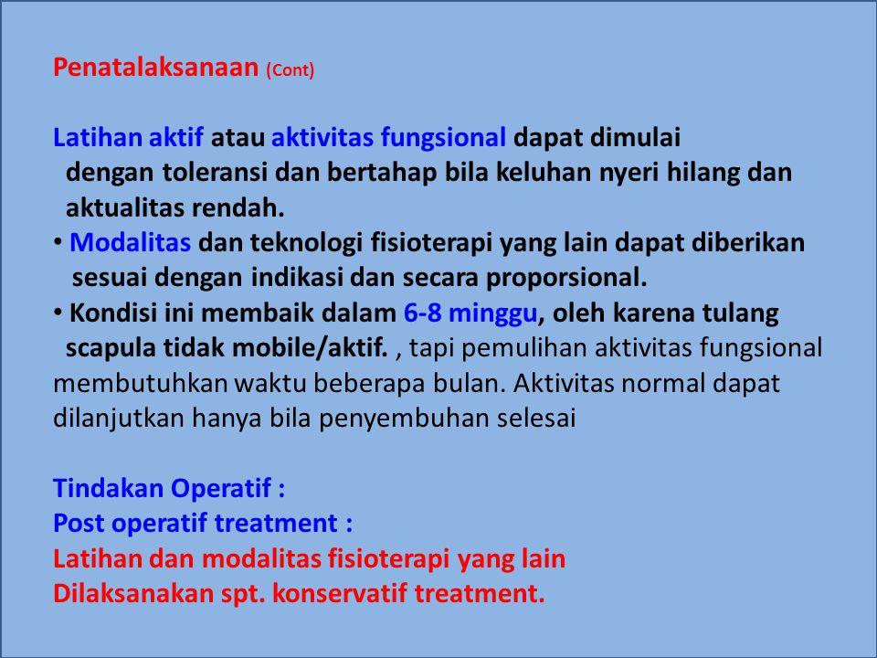 Penatalaksanaan (Cont)