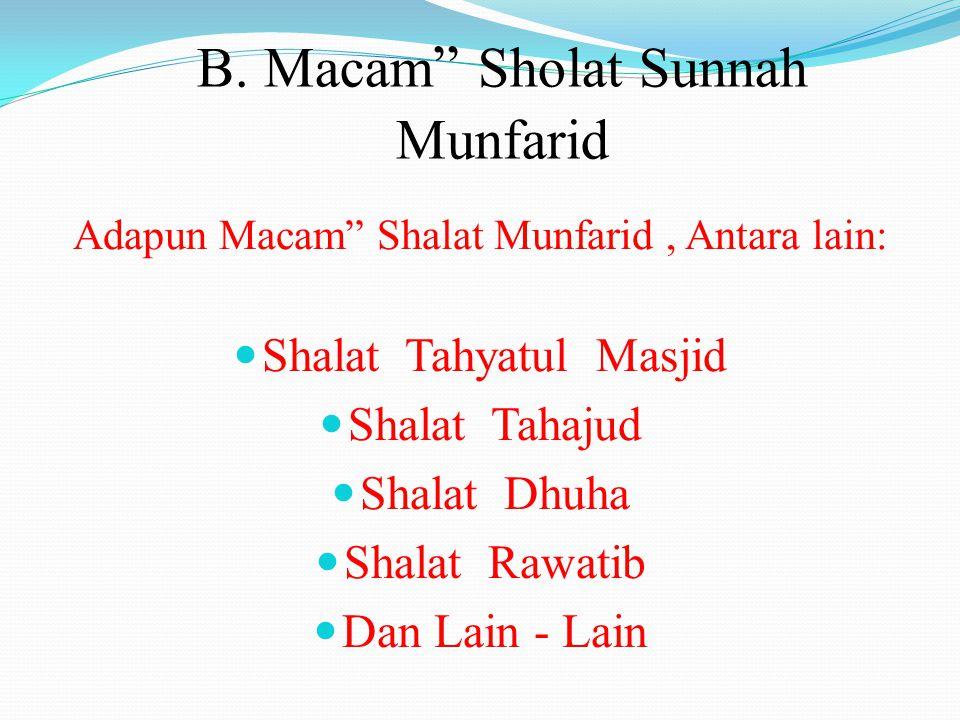 B. Macam Sholat Sunnah Munfarid