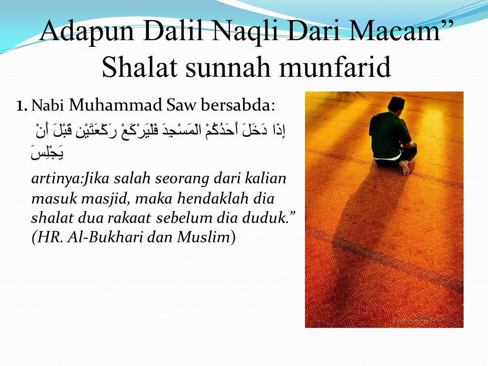 Adapun Dalil Naqli Dari Macam Shalat sunnah munfarid