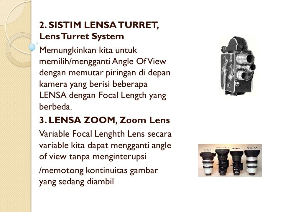 2. SISTIM LENSA TURRET, Lens Turret System