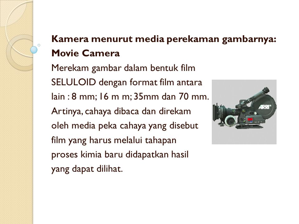 Kamera menurut media perekaman gambarnya:
