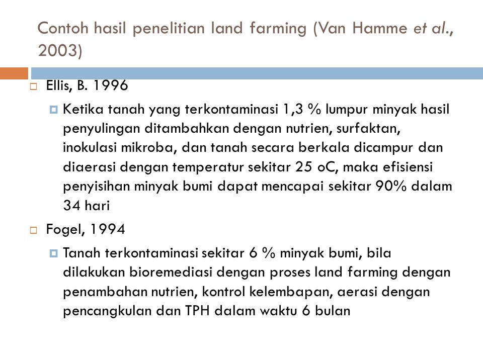 Contoh hasil penelitian land farming (Van Hamme et al., 2003)