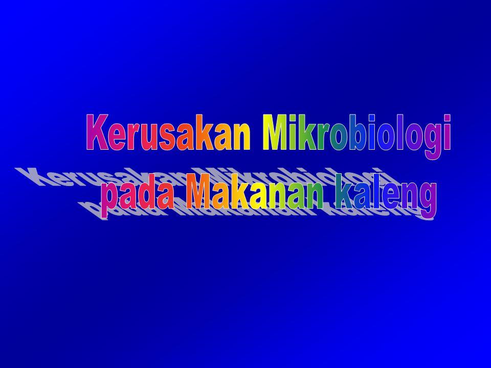 Kerusakan Mikrobiologi