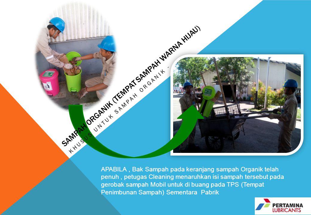 Sampah Organik (tempat sampah warna hijau)