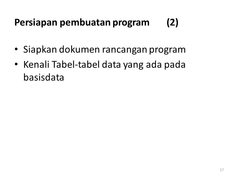 Persiapan pembuatan program (2)