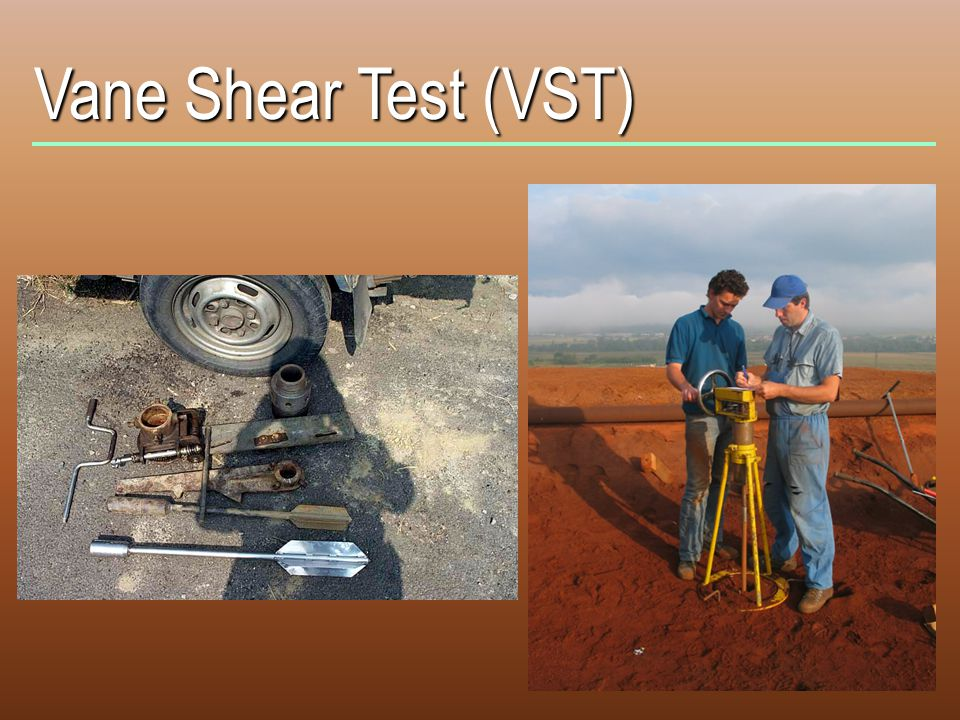 Vane Shear Test (VST)