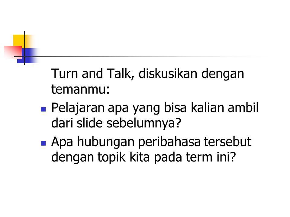 Turn and Talk, diskusikan dengan temanmu: