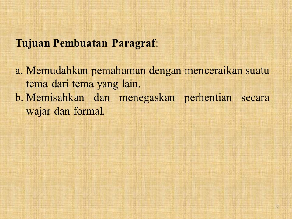 Tujuan Pembuatan Paragraf: