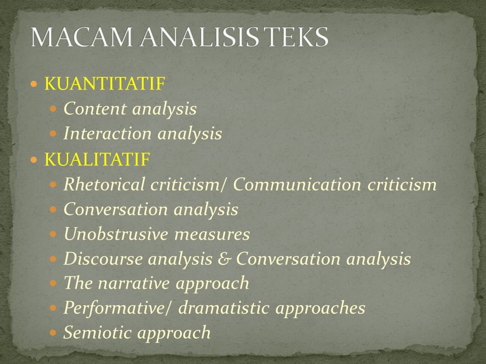 MACAM ANALISIS TEKS KUANTITATIF Content analysis Interaction analysis