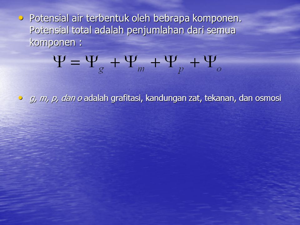 Potensial air terbentuk oleh bebrapa komponen