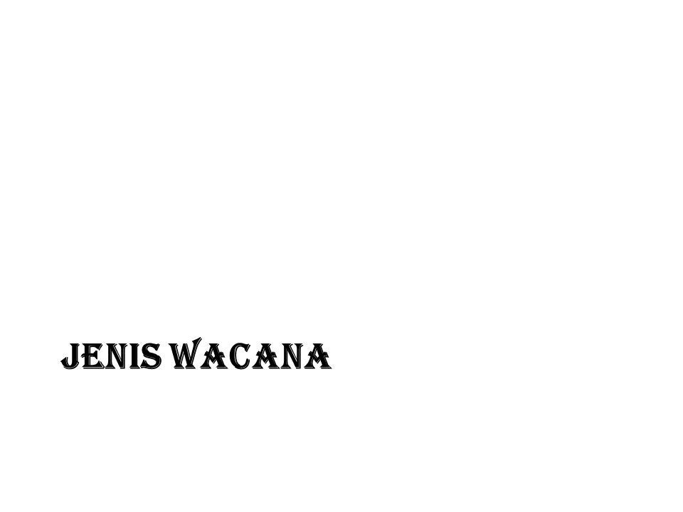 JENIS WACANA