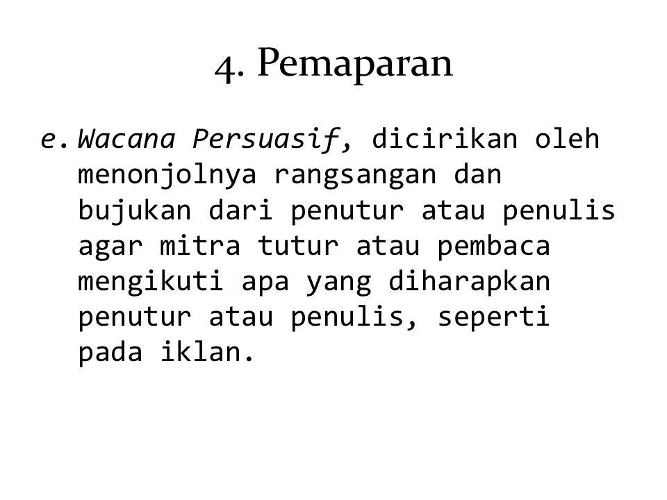 4. Pemaparan