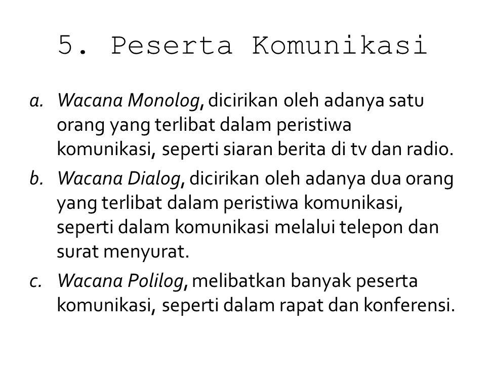 5. Peserta Komunikasi
